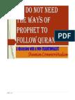 We Do Not Need Sunnah to Follow Quran