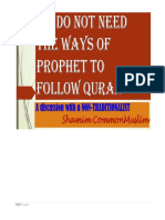 We Do Not Need Sunnah to Follow Quran