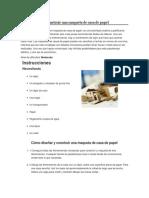 Cómo Diseñar y Construir Una Maqueta de Casa de Papel