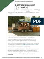 Yo para ser feliz quiero un camión (de comida) _ Gastrópoli _ Blogs _ elmundo
