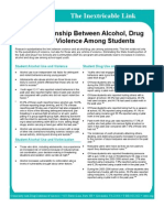 The Relationship Between Alcohol, Drug Use and Violence Among Students