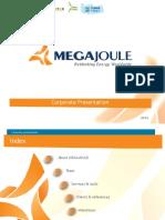MEGAJOULE Presentation
