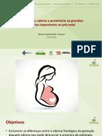 Hipertensão, Edema e Proteinúria Na Gravidez - Aspectos Importantes No Pré-natal