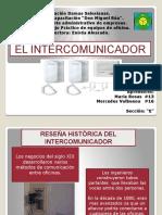 El Intercomunicador Diapositivas