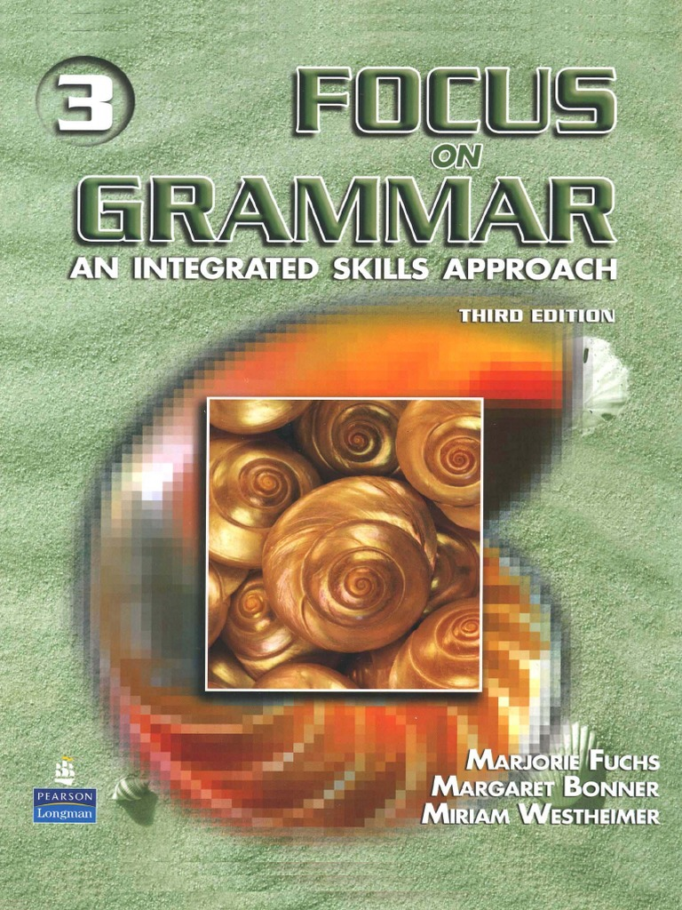 258242547 focus on grammar 3 an integrated skills approach third 258242547 focus on grammar 3 an integrated skills approach third editionpdf fandeluxe Image collections