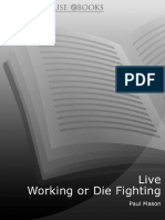 Live Working or Die Fighting - Mason, Paul.pdf