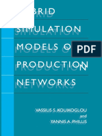 Vassilis S. Kouikoglou, Yannis a. Phillis Auth. Hybrid Simulation Models of Production Networks