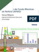 Manometro de Fondo Mientras Se Perfora (APWD)
