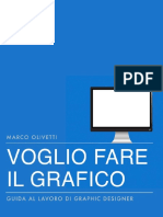 Voglio Fare Il Grafico - Marco Olivett