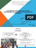 Alternativas para un Nuevo Sistema Penitenciario en la Republica Bolivariana de Venezuela.pptx