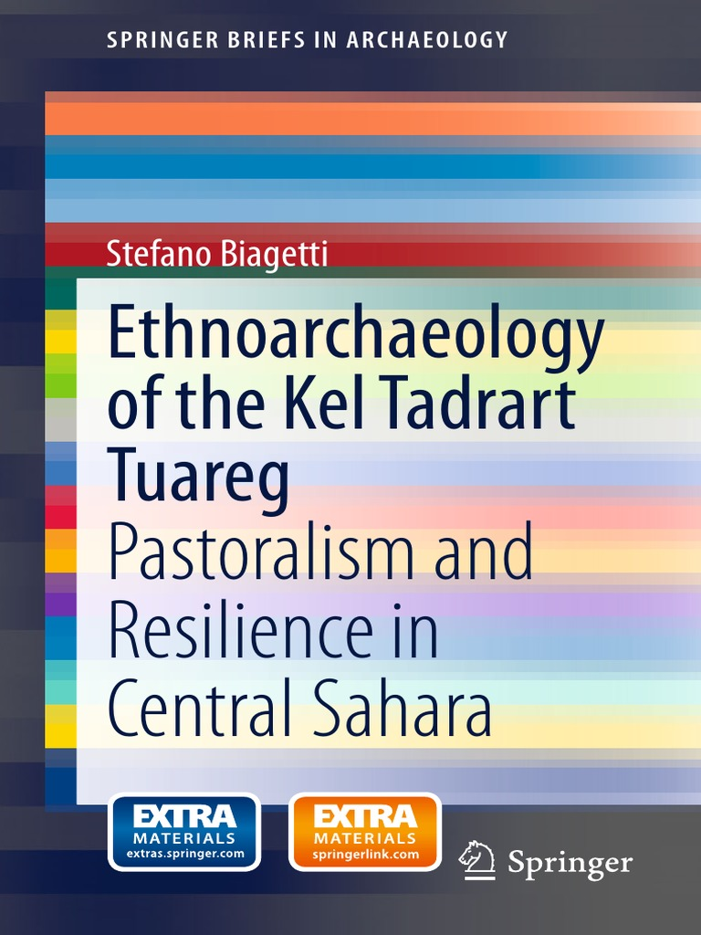 ethnoarchaeology of the kel tadrar tuareq archaeology sahara