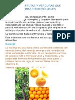 Ejemplos de Frutas y Verduras Que Tienen Vitaminas Hidrosolubles