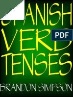 Spanish Verb Tenses_ Conjugatin - Brandon Simpson