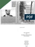 Pad Arkone Ili Sumrak Slovenskog Paganizma - Rastko Kostic 2009