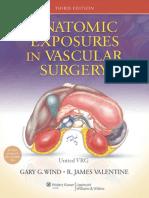 Anatomic Exposure in Vascular Surgery, 3E (2013) [PDF] [UnitedVRG]