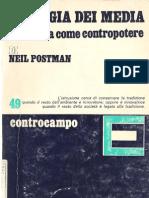 """Neil Postman, """"Ecologia dei media"""""""