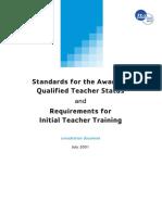 Standards for the Award of Qualified Teacher Status & Requeriments for Initial Teacher Training. Consultation Document, July 2001 (Teacher Training Center, UK)