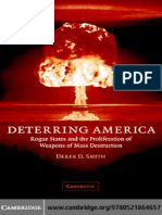 __Deterring_America__Rogue_States_and_the_Proliferation_of_Weapons_of_Mass_Destruction.pdf