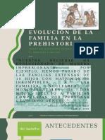 7. Evolucion Historica de La Familia. Christian Zepeda. CORRECTOpptx