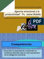 La inteligencia emocional y la productividad  Ps  Jaime Botello