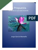 Garcia Montaño Jorge - La Propuesta - No Olvides Lo Que Estas Haciendo