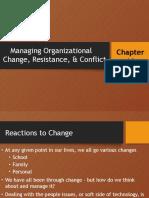Managing Organizational Change, Resistance, & Conflict Report