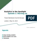 Analytics in the Spotlight