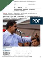 Nicolás Maduro Tras Aprobación de Los Superpoderes en Venezuela