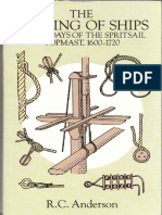 The Rigging of the Ships in the Days of Spritsail Topmast (1600-1720)
