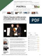 Ollanta Humala Recibió Premio Al Estadista Del Año en Canadá