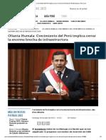 Ollanta Humala_ Crecimiento del Perú implica cerrar la enorme brecha de infraestructura.pdf