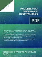 Paciente Pós Operatório Hospitalizado
