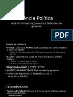 Aula 8 - Formas de Governo e Sistemas de Governo
