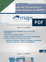 Automacao de PeQ Com Jenkins Na MAPS