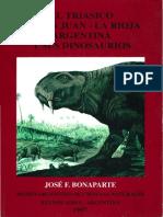 Bonaparte 1997 El Triasico de San Juan - La Rioja, Argentina y Sus Dinosaurios
