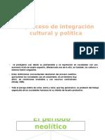 El Proceso de Integración Cultural y Política