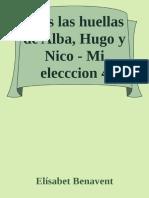 Tras Las Huellas de Alba, Hugo - Elisabet Benavent
