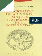 Santiago Montero - Diccionario de adivinos, magos y astrólogos de la Antigüedad