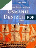 BOSTAN İdris - Beylikten İmparatorluğa Osmanlı Denizciliği