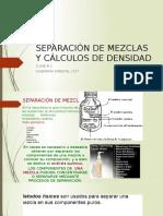 Clase 2, Separación de Mezclas y Cálculos de Densidad