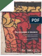 Howard. A domesticción de las mercadorias. Albert-Ramos-Pacificando-o-Branco-Cosmologias-Do-Contato-Do-Norte-Amazonico.pdf