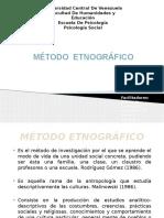 Método Etnográfico Presentación
