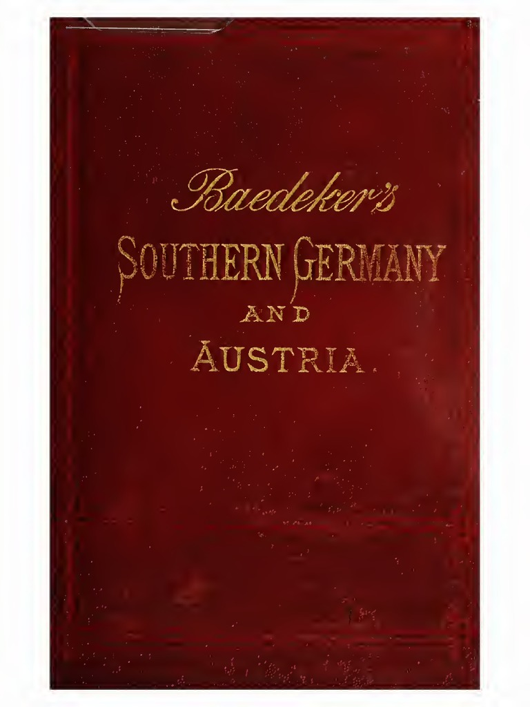 Baedeker's guide to South Germany and Austria (1891) | Guide Book