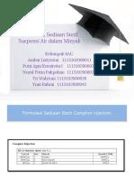 Formulasi Sediaan Steril Suspensi Air Dalam Minyak 6AC