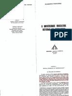 FERNANDES, Florestan. Universidade Brasileira Reforma Ou Revolução - Caps 3 e 4