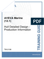 TM-2106 AVEVA Marine (12.1) Hull Detailed Design - Production Information Rev3.0