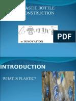 plasticbottleconstruction786-130211145337-phpapp01