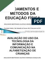 Alfabetização X TIC X Jogos - Fundamentos e Métodos Da Educação Física