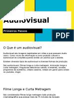 Audiovisual (Primeiros Passos)