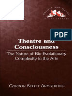 (Artists and Issues in the Theatre Volume 14) Gordon Scott Armstrong-Theatre and Consciousness_ the Nature of Bio-Evolutionary Complexity in the Arts (Artists and Issues in the Theatre)-Peter Lang Pub